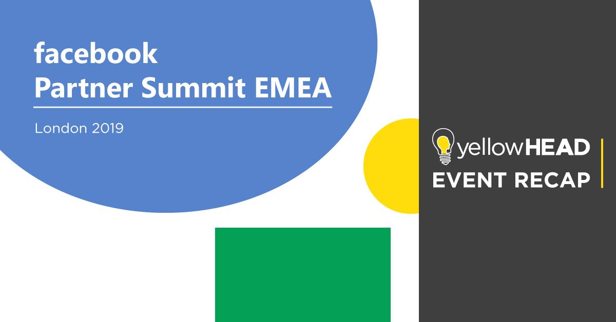 Facebook Partner Summit - yellowHEAD