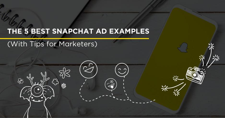 Snapchat ad examples