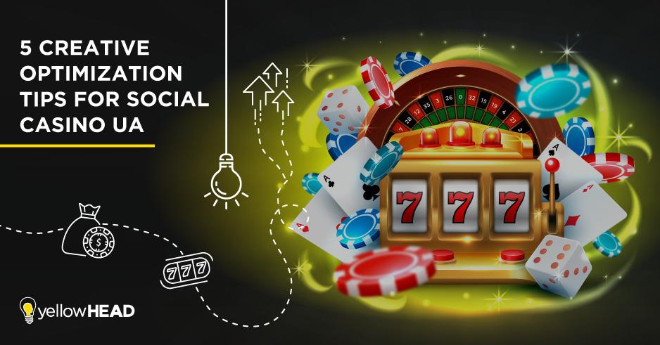 social casino creative optimization tips