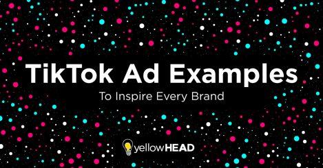The Best TikTok Ad Examples